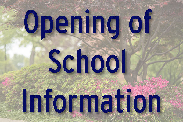 Opening of School Information